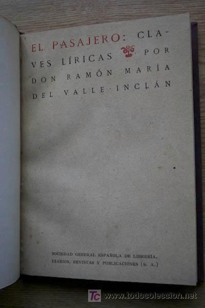 EL PASAJERO: CLAVES LÍRICAS. VALLE-INCLÁN (RAMÓN DEL) (Libros antiguos (hasta 1936), raros y curiosos - Literatura - Narrativa - Otros)