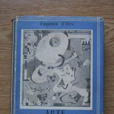 Libros antiguos: ARTE DE ENTREGUERRAS. ITINERARIO DEL ARTE MODERNO UNIVERSAL (1919-1936). D'ORS (EUGENIO). Lote 23851615