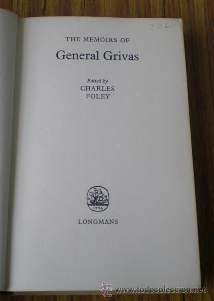 THE MEMOIRS OF GENERAL GRIVAS .. EDITED CHARLES OLEY 1964 (Libros Antiguos, Raros y Curiosos - Historia - Otros)