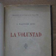 Libros antiguos: LA VOLUNTAD. MARTÍNEZ RUIZ (J.). Lote 17282942