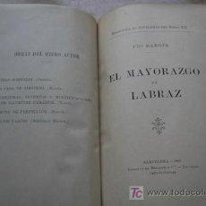 Libros antiguos: EL MAYORAZGO DE LABRAZ. BAROJA (PÍO). Lote 17282964
