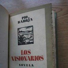 Libros antiguos: LA SELVA OSCURA. LOS VISIONARIOS. NOVELA. BAROJA (PÍO). Lote 17282977