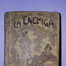 Libros antiguos: LA ENEMIGA - JUAN FID - EDICIÓN ILUSTRADA - EDITADO POR MONTANER Y SIMÓN - 1903. Lote 27124730