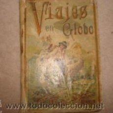 Libros antiguos: VIAJES EN GLOBO DE CALLEJA BIBLIOTECA ILUSTRADA. Lote 23639930