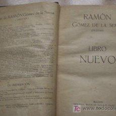 Libros antiguos: LIBRO NUEVO. GÓMEZ DE LA SERNA (RAMÓN). Lote 17466923