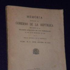 Libros antiguos: MEMORIA ELEVADA AL GOBIERNO DE LA REPÚBLICA CON MOTIVO DE LA APERTURA DE LOS TRIBUNALES 15-IX-1933. Lote 20148469