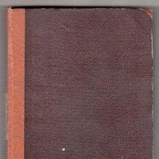 Libros antiguos: OBRAS COMPLETAS DE VICENTE BLASCO IBAÑEZ. LOS CUATRO JINETES DEL APOCALIPSIS.EDITORIAL PROMETEO.1925. Lote 17459675