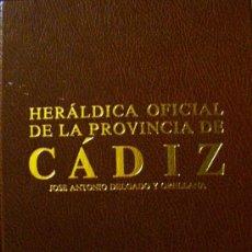 Libros antiguos: LIBRO-HERÁLDICA OFICIAL DE LA PROVINCIA DE CÁDIZ. Lote 27610064
