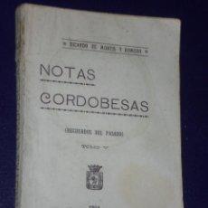 Libros antiguos: NOTAS CORDOBESAS (RECUERDOS DEL PASADO). TOMO V.. Lote 22649401