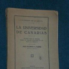Libros antiguos: LA UNIVERSIDAD DE CANARIAS. APUNTES PARA SU HISTORIA DESDE SU PRIMERA FUNDACIÓN EN 1701 HASTA .... Lote 17571262