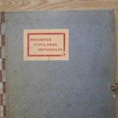Libros antiguos: BRODERIES POPULAIRES ESPAGNOLES. PARIS, HENRI ERNST, S.A. (1920). Lote 17622265