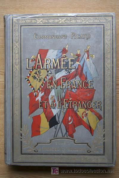 L'ARMÉE EN FRANCE ET À L'ÉTRANGER. PICARD (COMMANDANT) (Libros Antiguos, Raros y Curiosos - Ciencias, Manuales y Oficios - Otros)