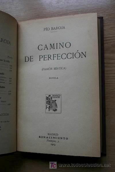 CAMINO DE PERFECCIÓN. (PASIÓN MÍSTICA). NOVELA. BAROJA (PÍO) (Libros antiguos (hasta 1936), raros y curiosos - Literatura - Narrativa - Otros)