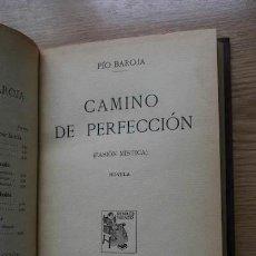 Libros antiguos: CAMINO DE PERFECCIÓN. (PASIÓN MÍSTICA). NOVELA. BAROJA (PÍO). Lote 17722186