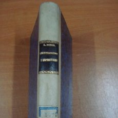 Libros antiguos: CRISTIANISMO Y ESPIRITISMO. LEÓN DENÍS. 2 TOMOS EN UN VOLUMEN. CARBONELL Y ESTEVA 1903.. Lote 27581215