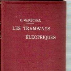 Libros antiguos: LES TRAMWAYS ELECTRIQUES (PARÍS, 1902). Lote 22640052