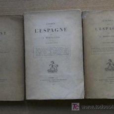 Libros antiguos: ETUDES SUR L'ESPAGNE. PREMIÈRE, DEUXIÈME ET TROISIÈME SÉRIES. MOREL-FATIO (A.). Lote 17779138