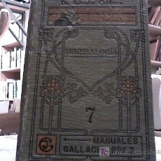 Libros antiguos: MINERALOGIA (CALDERON, MANUALES GALLACH 19??). Lote 29254300