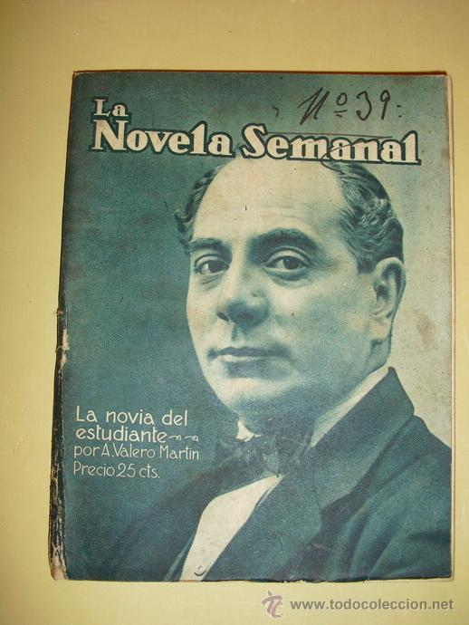1922 LA NOVIA DEL ESTUDIANTE A. VALERO MARTIN (Libros antiguos (hasta 1936), raros y curiosos - Literatura - Narrativa - Otros)