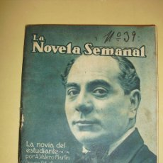 Libros antiguos: 1922 LA NOVIA DEL ESTUDIANTE A. VALERO MARTIN. Lote 23012490