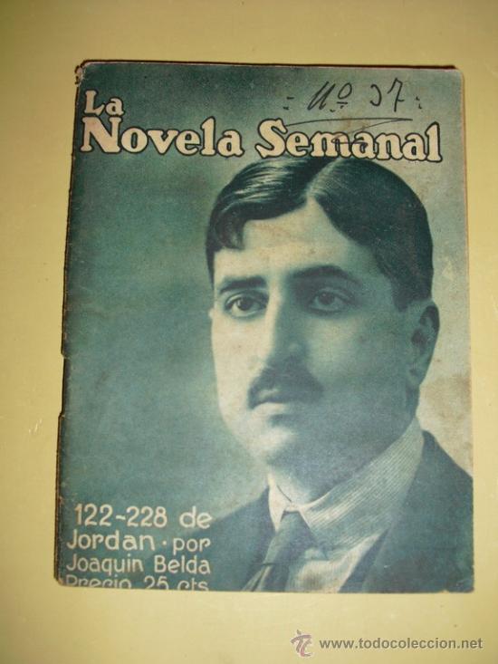 1922 EL 122-228 DE JORDAN JOAQUIN BELDA PRIMERA EDICION (Libros antiguos (hasta 1936), raros y curiosos - Literatura - Narrativa - Otros)