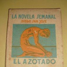 Libros antiguos: 1925 EL AZOTADO DIEGO SAN JOSE PRIMERA EDICION. Lote 22947925