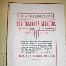 Libros antiguos: 1919 LOS TRATADOS SECRETOS ( 1914-1917) . Lote 24351260