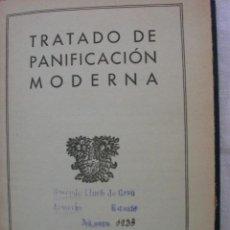 Libros antiguos: TRATADO DE PANIFICACIÓN MODERNA. Lote 46145537