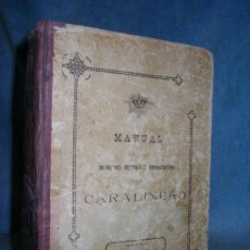 Libros antiguos - MANUAL DEL CARABINERO - AÑO 1922. - 24952700