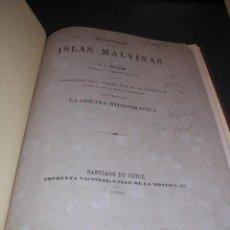 Libros antiguos: NAVEGACION,DERROTERO DE LAS ISLAS MALVINAS POR B.J.SULIVAN,SANTIAGO DE CHILE 1883,IMPR. NACIONAL. Lote 17878274