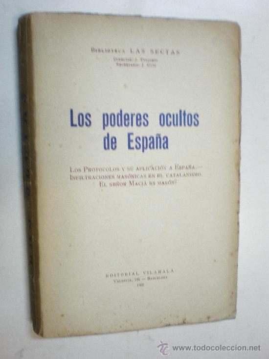 BIBLIOTECA LAS SECTAS LOS PODERES OCULTOS EN ESPAÑA BARCELONA 1932 EDIT VILAMALA (Libros Antiguos, Raros y Curiosos - Historia - Otros)