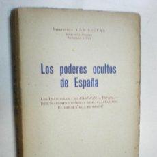 Libros antiguos: BIBLIOTECA LAS SECTAS LOS PODERES OCULTOS EN ESPAÑA BARCELONA 1932 EDIT VILAMALA. Lote 17914264