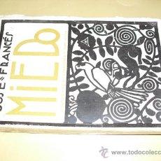 Libros antiguos: 1922 MIEDO JOSE FRANCES. Lote 27023475