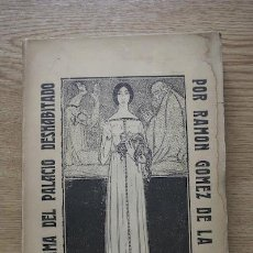 Libros antiguos: EL DRAMA DEL PALACIO DESHABITADO. GÓMEZ DE LA SERNA (RAMÓN). Lote 17994371