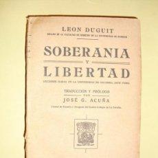 Libros antiguos: 1924 SOBERANIA Y LIBERTAD LEON DUGUIT. Lote 22659587