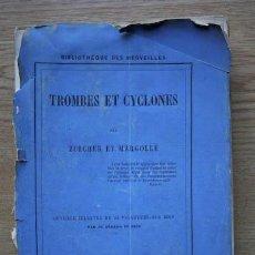 Libros antiguos: TROMBES ET CYCLONES. ZURCHER ET MARGOLLÉ. Lote 18149168