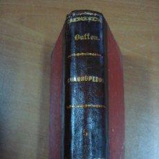Libros antiguos: OBRAS COMPLETAS DE BUFFON AUMENTADAS POR CUVIER. TOMOS IX Y X, EN UN VOLUMEN. 1833.. Lote 25735007