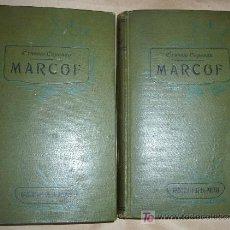 Libros antiguos: MARCOF / ERNESTO CAPENDU / 2 TOMOS, COMPLETA 1911. Lote 24002063