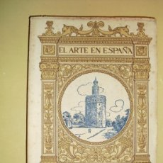 Libros antiguos: 1901-30 SEVILLA EL ARTE EN ESPAÑA. Lote 22738443