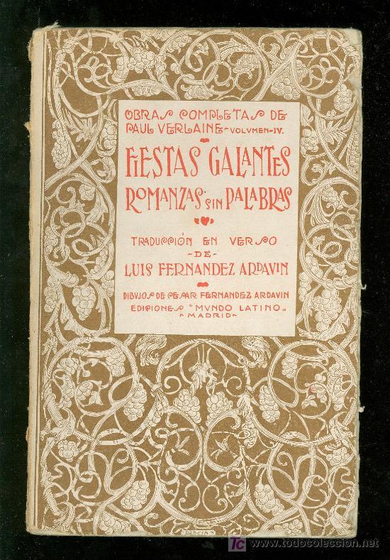 FIESTAS GALANTES. ROMANZAS SIN PALABRAS. LUIS FERNANDEZ ARDAVIN. 1921. (Libros Antiguos, Raros y Curiosos - Literatura - Otros)
