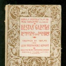 Libros antiguos: FIESTAS GALANTES. ROMANZAS SIN PALABRAS. LUIS FERNANDEZ ARDAVIN. 1921.. Lote 18401408