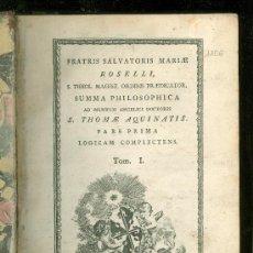 Libros antiguos - SUMMA PHILOSOPHICA AD MENTEM ANGELICI DOCTORIS. S. THOMAE AQUINATIS. TOM. I. 1788. - 25819151