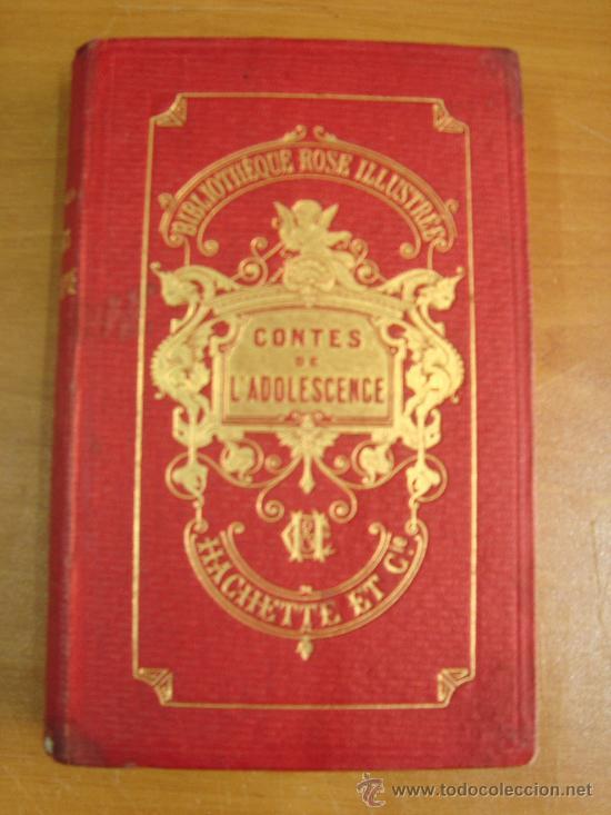Libros antiguos: CONTES DE L ADOLESCENCE. CHOISIS DE MISS EDGEWORTH. PARIS. LIBRAIRIE HACHETTE 1869. - Foto 2 - 23833073
