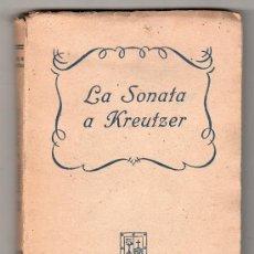 Libros antiguos: COLECCION ARQUERO. LA SONATA A KREUTZER POR LEON TOLSTOI POR MARGARITA PINOS FARREONS.AMELLER EDITOR. Lote 18428595
