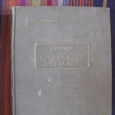 Libros antiguos: HISTÒRIA DE LA LITERATURA CATALANA.JOSEP COMERNA. EDITORIAL POLÍGLOTA. 6 DE SETEMBRE 1923.. Lote 19735218