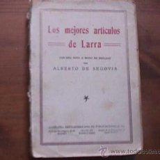 Libros antiguos: LOS MEJORES ARTICULOS DE LARRA, IBERO AMERICANA DE PUBLICACIONES, 1930. Lote 18497454