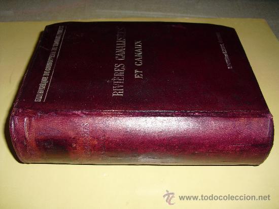 1913 RIOS CANALIZADOS Y CANALES CUENOT (Libros Antiguos, Raros y Curiosos - Ciencias, Manuales y Oficios - Otros)