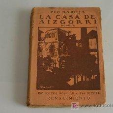 Libros antiguos: PIO BAROJA, LA CASA DE AIZGORRI. MADRID 1911. . Lote 23198012