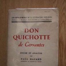Libros antiguos: DON QUICHOTTE DE CERVANTES. ETUDE ET ANALYSE PAR... HAZARD (PAUL). Lote 18604928