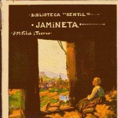 Libros antiguos: JAMINETA - J.M FOLCH I TORRES - BIBLIOTECA GENTIL - LLIBRERIA BAGUÑA - EN CATALÁN. Lote 24463625